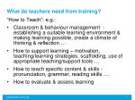 what do teachers need from training