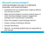 why teach learning strategies