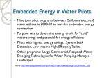 embedded energy in water pilots