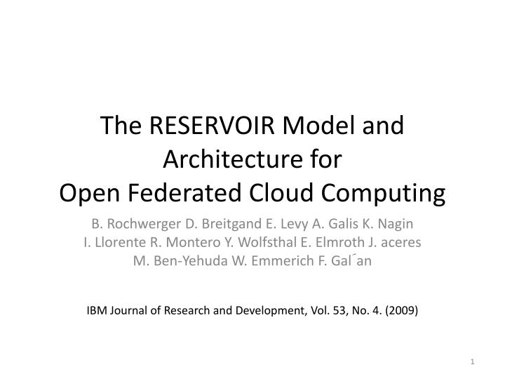 the reservoir model and architecture for open federated cloud computing n.
