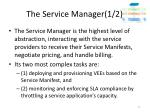 the service manager 1 2