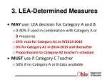 3 lea determined measures