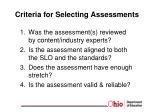 criteria for selecting assessments