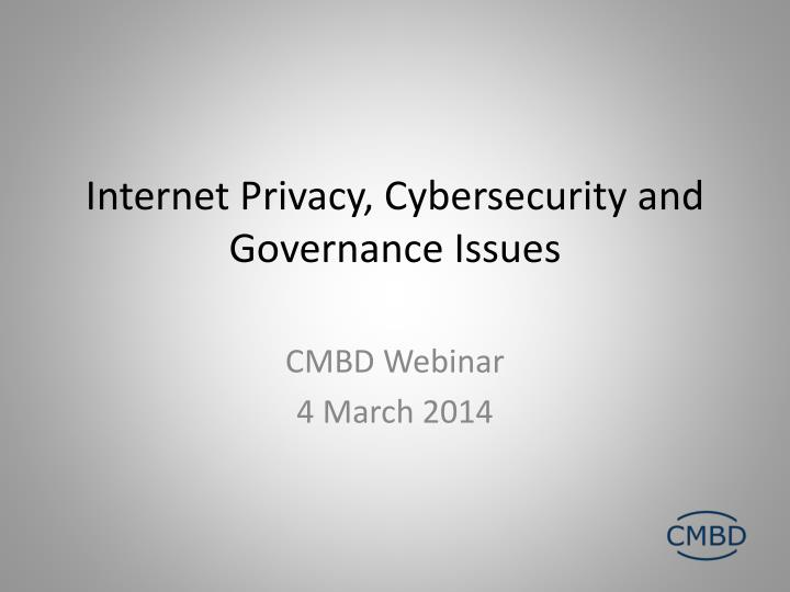 internet privacy cybersecurity and governance issues n.