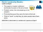 heroic leadership models leader as expert