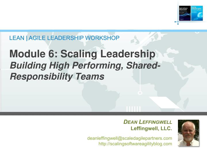 module 6 scaling leadership building high performing shared responsibility teams n.