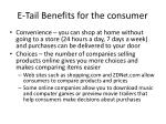e tail benefits for the consumer