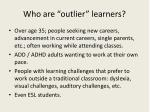 who are outlier learners