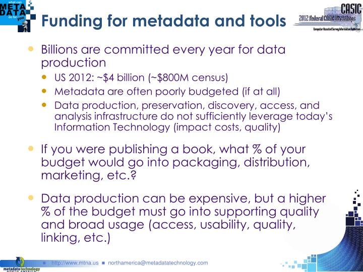 Funding for metadata and tools
