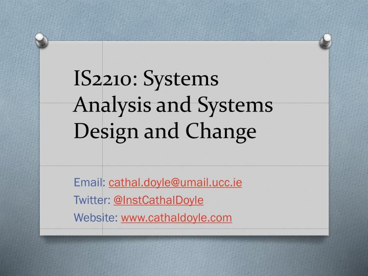 is2210 systems analysis and systems design and change n.
