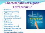 characteristics of a good entrepreneu r