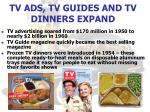 tv ads tv guides and tv dinners expand