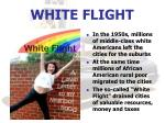 white flight