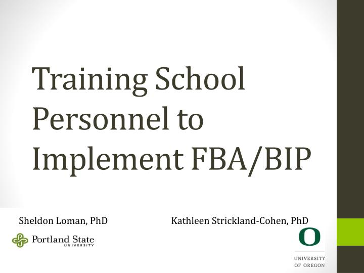 training school personnel to implement fba bip n.