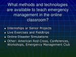 what methods and technologies are available to teach emergency management in the online classroom1