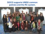 doco supports undg common policies and the rc system