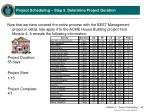 project scheduling step 5 determine project duration18