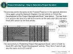project scheduling step 5 determine project duration8