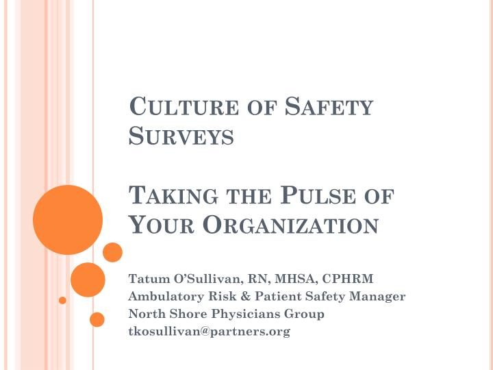 culture of safety surveys taking the pulse of your organization n.