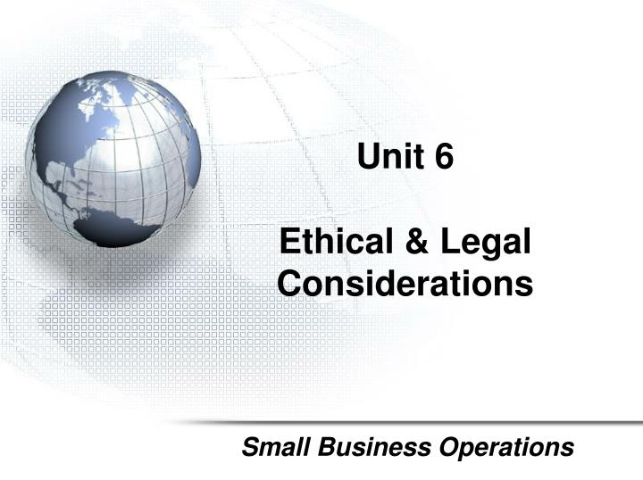 unit 6 ethical legal considerations n.