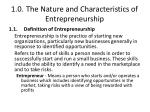 1 0 the nature and characteristics of entrepreneurship