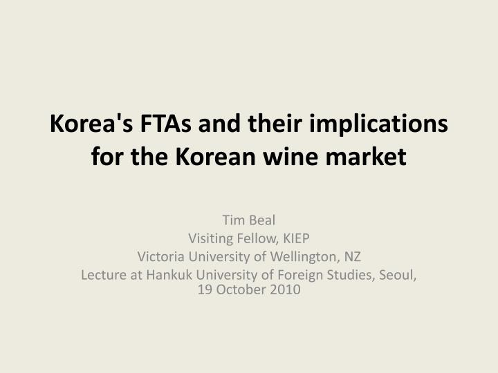 korea s ftas and their implications for the korean wine market n.