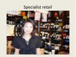 specialist retail