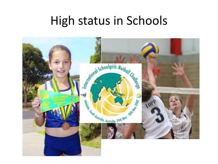 High status in Schools