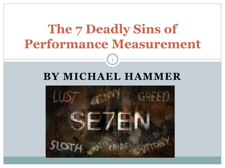 the 7 deadly sins of performance measurement n.
