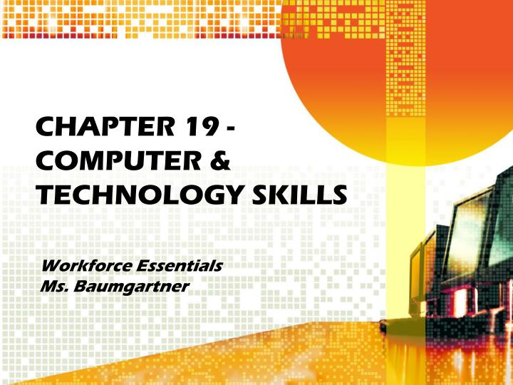 chapter 19 computer technology skills n.
