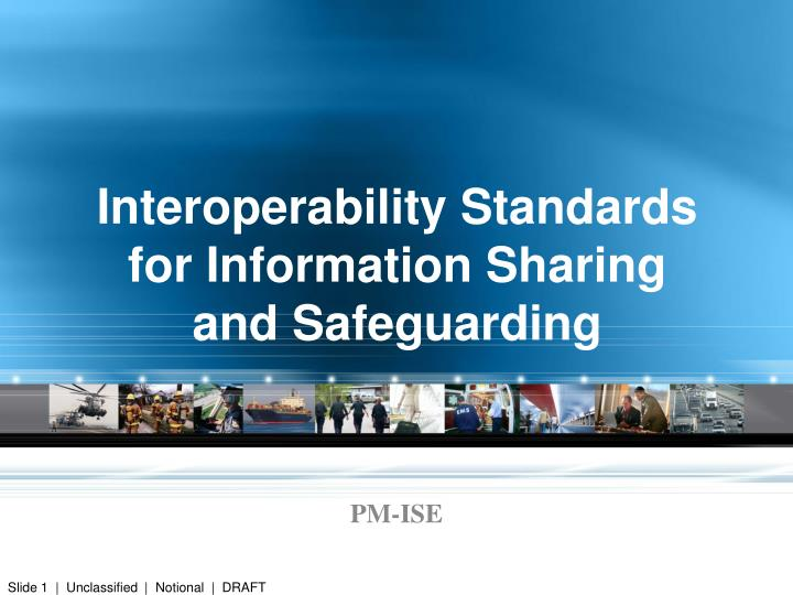 interoperability standards for information sharing and safeguarding n.