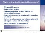 what s in it for the residential consumers