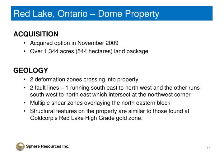 Red Lake, Ontario – Dome Property