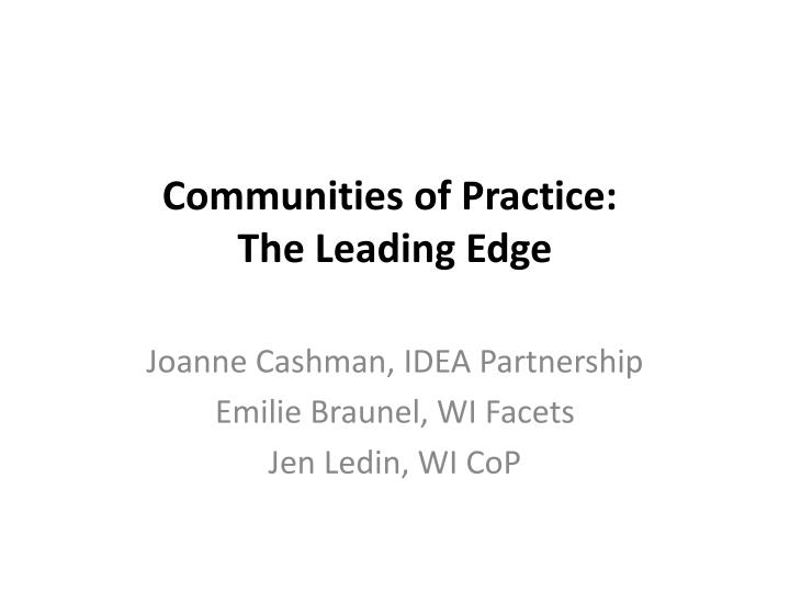 communities of practice the leading edge n.