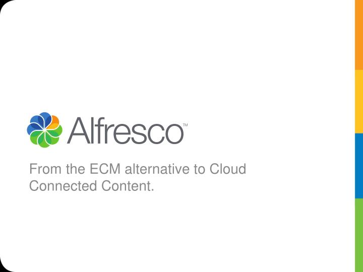 from the ecm alternative to cloud connected content n.
