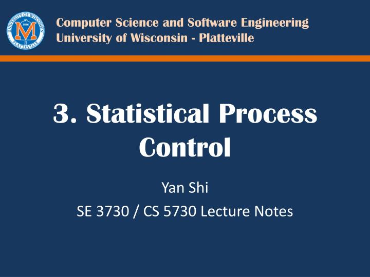 3 statistical process control n.