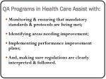qa programs in health care assist with