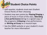 student choice points
