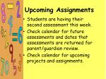 upcoming assignments1
