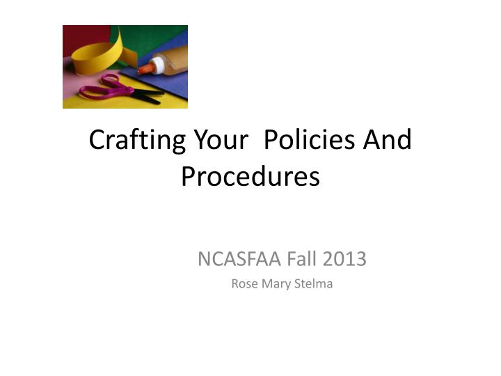 crafting your policies and procedures n.