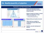 3b quality quantity of pipeline