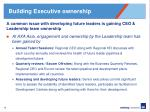 building executive ownership