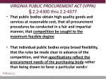 virginia public procurement act vppa 2 2 4300 thru 2 2 4377