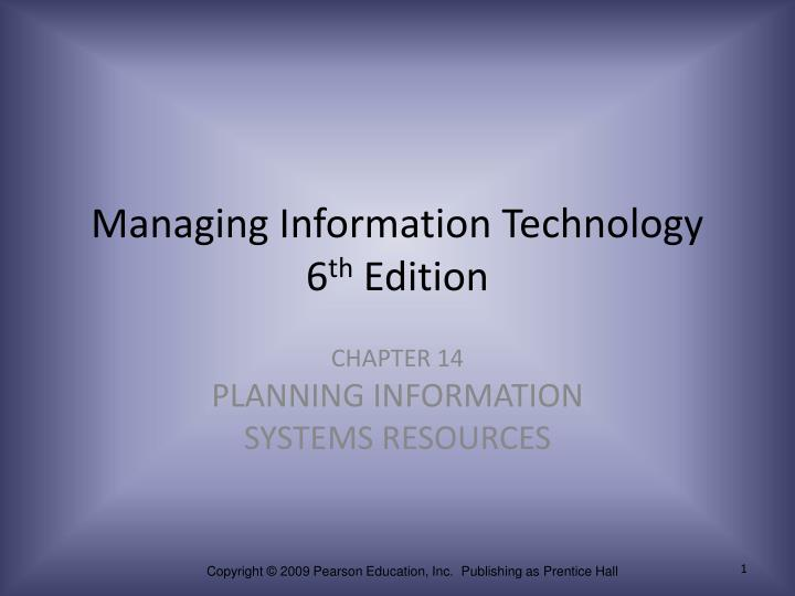 managing information technology 6 th edition n.