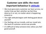 customer care skills the most important behaviour is attitude