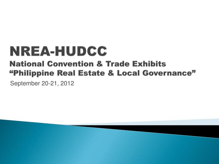 nrea hudcc national convention trade exhibits philippine real estate local governance n.