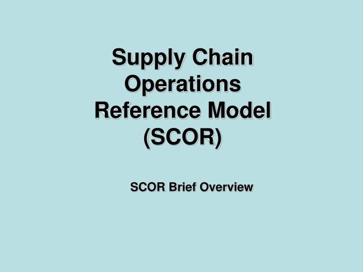 supply chain operations reference model scor n.