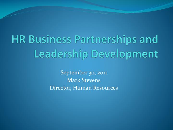 hr business partnerships and leadership development n.