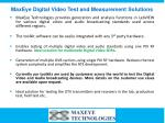 maxeye digital video test and measurement solutions