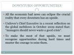 downturn opportunities
